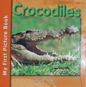 Crocodiles - My First Picture Book